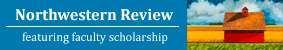 Northwestern Review - feautring faculty scholarship